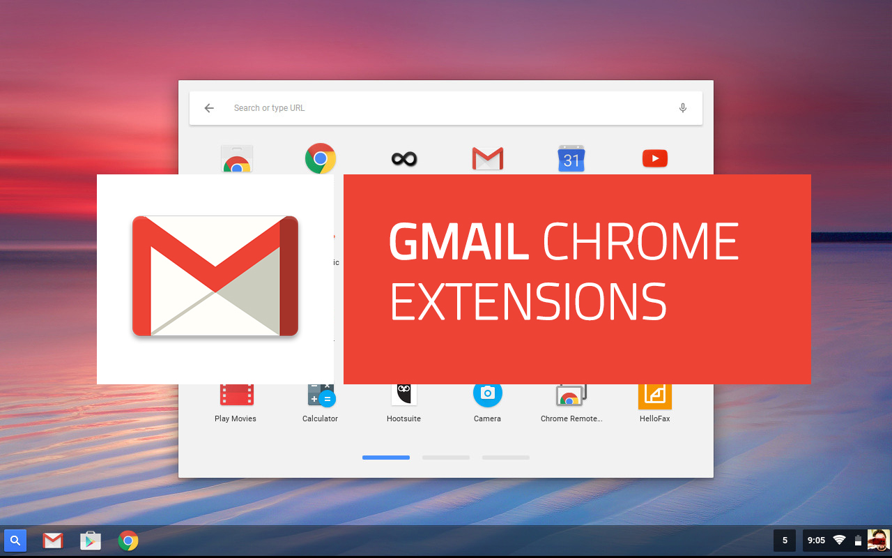 The 9 Best Chrome Extensions For Gmail [Updated]